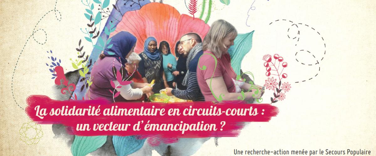 """""""La solidarité alimentaire en circuits-courts : un vecteur d'émancipation ?"""""""